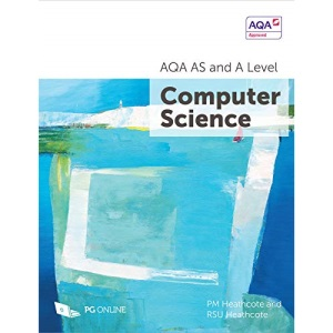 AS and A Level AQA Computer Science 7516 7517 A-Level Course textbook by PG Online KS5 Computing Exam Pass Complete AQA Examination Board Official Approved Guide A Level
