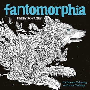 Fantomorphia: An Extreme Colouring and Search Challenge (Kerby Rosanes Extreme Colouring, 4)