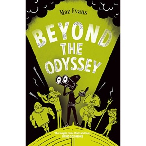 Beyond the Odyssey: book 3 in the bestselling WHO LET THE GODS OUT series: Who Let the Gods Out? 2