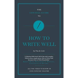 All You Need To Know … How to Write Well