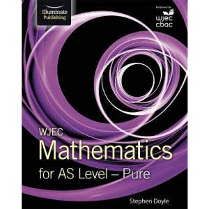WJEC Mathematics for AS Level: Pure