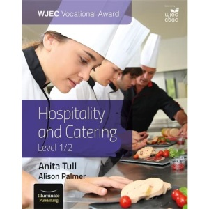 WJEC Vocational Award Hospitality and Catering Level 1/2: Student Book
