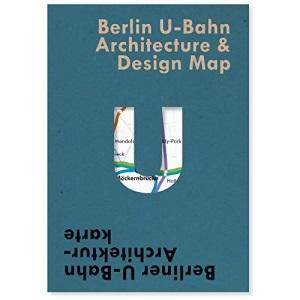 Berlin U-Bahn Architecture & Design Map: Berl...