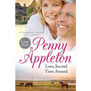 Love, Second Time Around: Large Print Edition: Volume 1 (Summerfield Large Print)