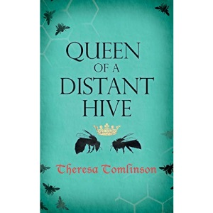 Queen of a Distant Hive: Volume 2 (Fridgyth The Herb-Wife)