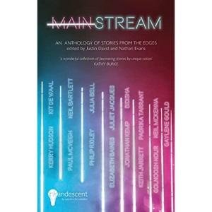 MAINSTREAM: An Anthology of Stories from the Edges