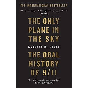 The Only Plane in the Sky: The Oral History of 9/11 on the 20th Anniversary