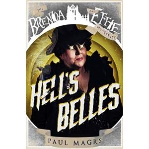 Hells Belles!: 4 (Brenda and Effie Mysteries, 4)
