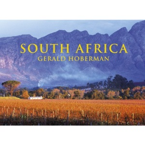 South Africa (Gerald & Marc Hoberman Collection): Photographs Celebraing the Jewel of the African Continent (Gerald & Marc Hoberman Collection (Hardcover))