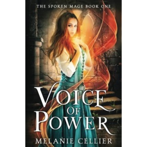 Voice of Power: 1 (The Spoken Mage)