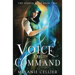 Voice of Command: 2 (The Spoken Mage)