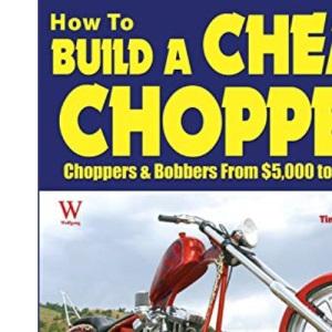 How to Build a Cheap Chopper