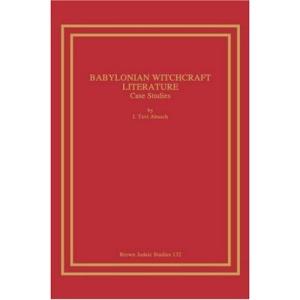 Babylonian Witchcraft Literature: Case Studies