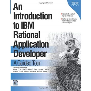 An Introduction to IBM Rational Application Developer : A Guided Tour