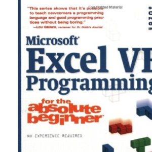 Microsoft Excel VBA Programming for the Absolute Beginner (Absolute Beginners)