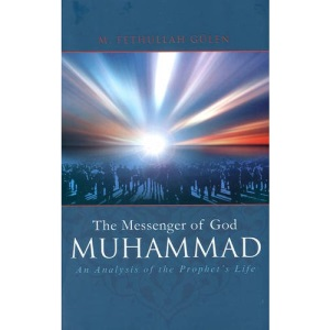 Messenger of God Muhammad: An Analysis of the Prophet's Life: 1