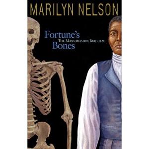 Fortune's Bones: The Manumission Requiem (Coretta Scott King Author Honor Books)