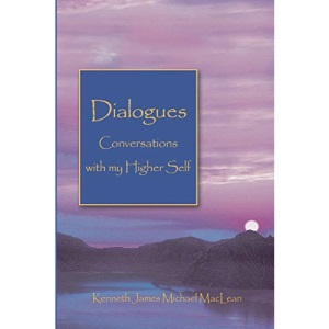 Dialogues Conversations with My Higher Self (Spiritual Dimensions)