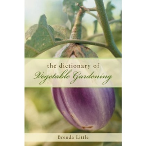 The Encyclopedia of Vegetable Gardening