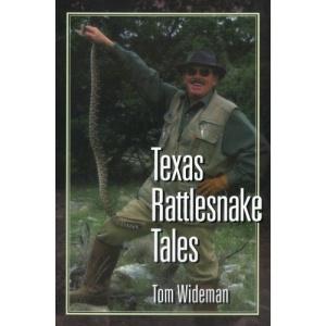 Texas Rattlesnake Tales (Texas Heritage)