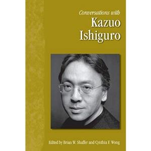 Conversations with Kazuo Ishiguro (Literary Conversations)