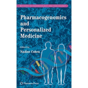 Pharmacogenomics and Personalized Medicine (Methods in Pharmacology and Toxicology)