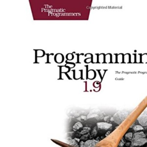 Programming Ruby: The Pragmatic Programmers' Guide (3rd Edition)