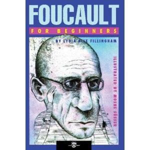 FOUCAULT FOR BEGINNERS (For Beginners (Steerforth Press))