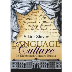 Language and Culture in Eighteenth Century Russia