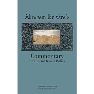 Rabbi Abraham Ibn Ezra's Commentary on the First Two Books of Psalms: v. 1: Vol.1 (Reference Library of Jewish Intellectual History)
