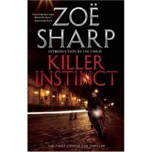 Killer Instinct (Charlie Fox Thrillers (Busted Flush Press))