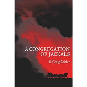 A Congregation of Jackals: Author's Preferred Text