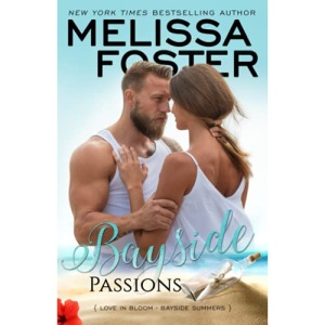 Bayside Passions: Volume 2 (Bayside Summers)