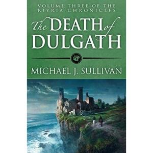 The Death of Dulgath: Volume 3 (The Riyria Chronicles)