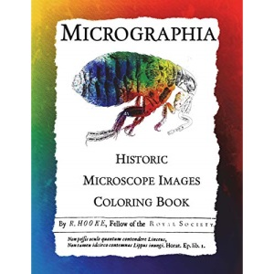 Micrographia: Historic Microscope Images Coloring Book: Volume 1 (Historic Images)
