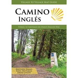 Camino Ingles: Ferrol to Santiago on Spain's English Way
