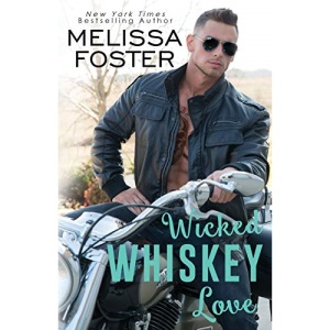 Wicked Whiskey Love: 4 (The Whiskeys: Dark Knights at Peaceful Harbor)