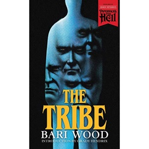 The Tribe (Paperbacks from Hell)