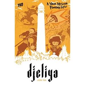 Djeliya: A West African Fantasy Epic