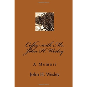 Coffee with Mr. John H. Wesley