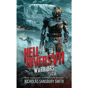 Hell Divers VII: Warriors (The Hell Divers Series, 7)