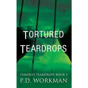 Tortured Teardrops (3) (Tamara's Teardrops)