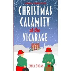 Christmas Calamity at the Vicarage (Churchill and Pemberley)