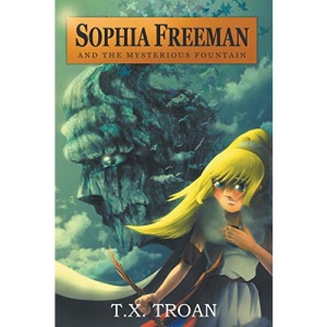 Sophia Freeman and the Mysterious Fountain: 1