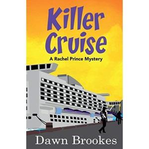 Killer Cruise: 3 (A Rachel Prince Mystery)