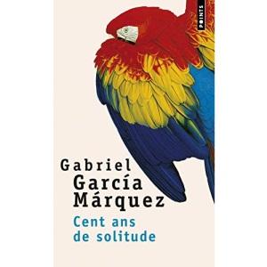 Cent ans de solitude (Points (Editions Du Seuil))
