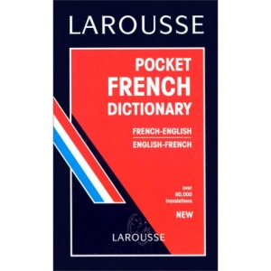 Larousse Pocket French-English, English-French Dictionary