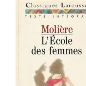 L' Ecole DES Femmes