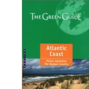 Atlantic Coast Green Guide (Michelin Green Guides)