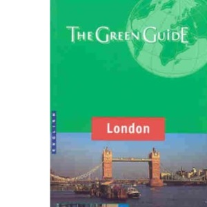 London Green Guide (Michelin Green Guides)